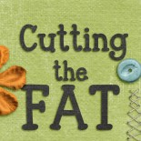 Cutting the Fat